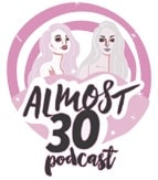 Almost30 Podcast